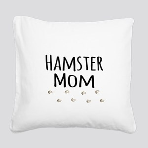 Hamster Mom Square Canvas Pillow