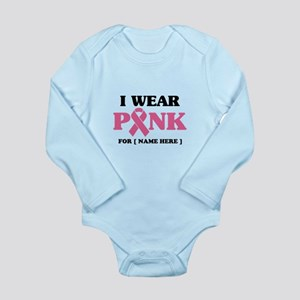 Breast Cancer Cause Long Sleeve Infant Bodysuit