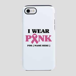 Breast Cancer Cause iPhone 7 Tough Case