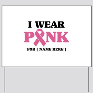Breast Cancer Cause Yard Sign