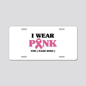 Breast Cancer Cause Aluminum License Plate