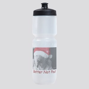 Better Not Pout Sports Bottle