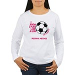 Personalized Soccer Girl Women's Long Sleeve T-Shi