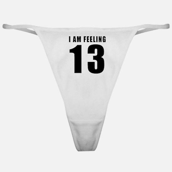I am feeling 13 Classic Thong
