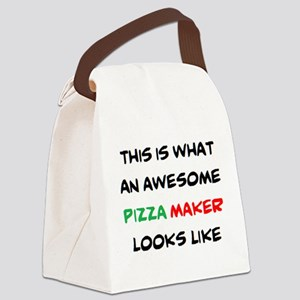 awesome pizza maker Canvas Lunch Bag