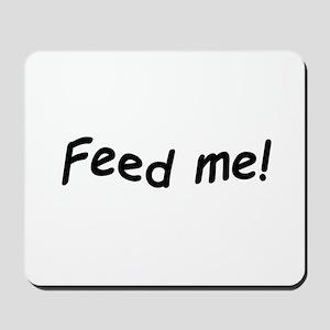 crazy feed me Mousepad