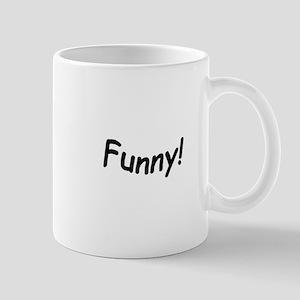 crazy funny Mugs