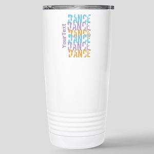 DANCE Optional Text Stainless Steel Travel Mug