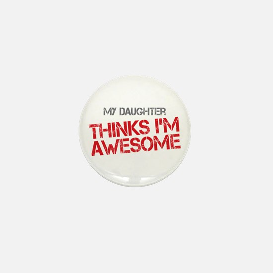 Daughter Awesome Mini Button