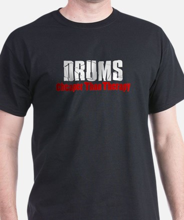 Drums Cheaper Than Therapy T-Shirt