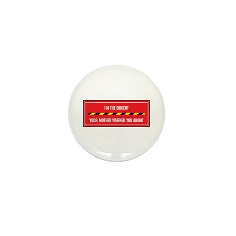 I'm the Docent Mini Button (100 pack)