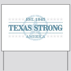 Texas Strong Yard Sign