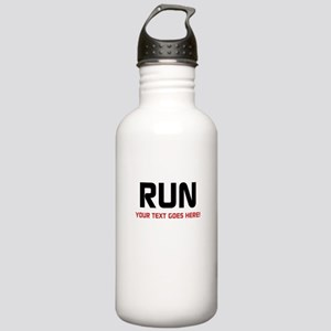 Run - Your Text Personalized Water Bottle