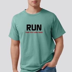 Run - Your Text Personalized T-Shirt