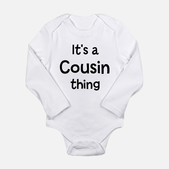 Its a Cousin thing Body Suit