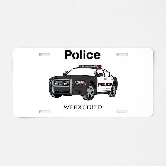Police We Fix Stupid Aluminum License Plate