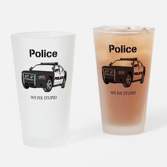 Police We Fix Stupid Drinking Glass