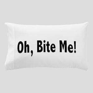 biteme2 Pillow Case