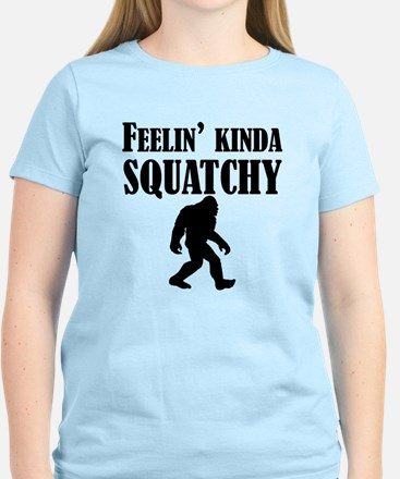 Feelin Kinda Squatchy T-Shirt