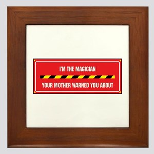 I'm the Magician Framed Tile