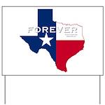Forever Texas Dark Yard Sign