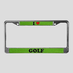 License Plate Frame - I LOVE GOLF