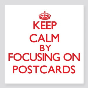 Keep calm by focusing on on Postcards Square Car M