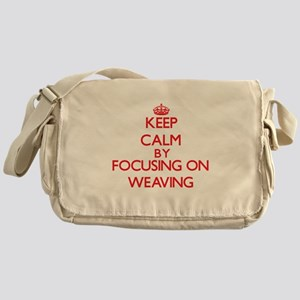Keep calm by focusing on on Weaving Messenger Bag
