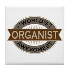Awesome Organist Tile Coaster