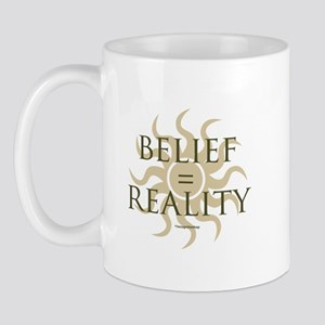 Belief = Reality Mug