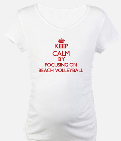 Keep calm by focusing on on Beach Volleyball Mater