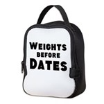 Weights Before Dates Neoprene Lunch Bag
