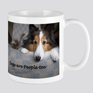 Dogs Are People Too Mugs