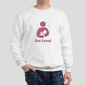 EAT LOCAL PINK BREASTFEEDING SHIRT Sweatshirt