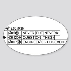 never_question_the_engineers_judgement Sticker