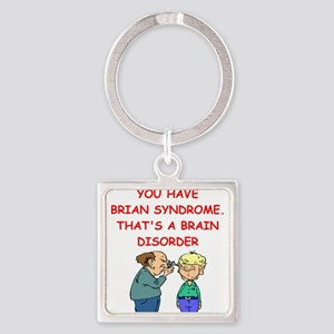 BRAIN syndrome Keychains