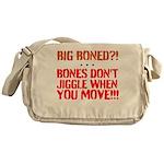 Bone dont jiggle when you move Messenger Bag
