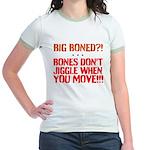 Bone dont jiggle when you move T-Shirt