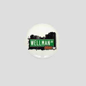 Wellman Av, Bronx, NYC Mini Button