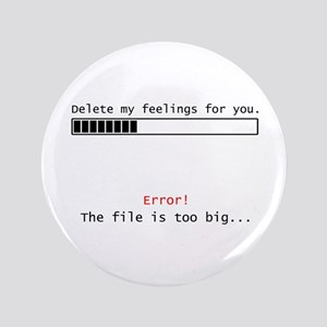 """Delete Feelings 3.5"""" Button"""