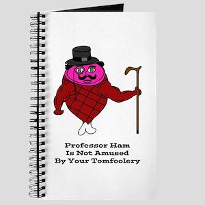 Professor Ham (Tomfoolery) Journal