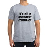 ITS ALL A GOVERNMENT CONSPIRACY T-Shirt