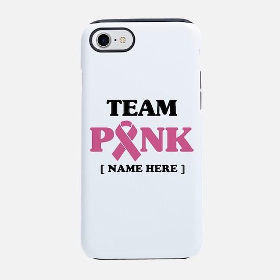 Pink Ribbon Awareness Team iPhone 7 Tough Case