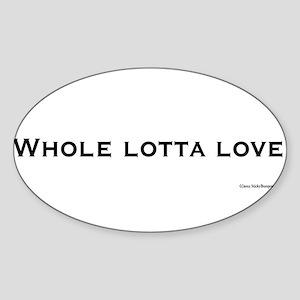 Whole lotta love Sticker