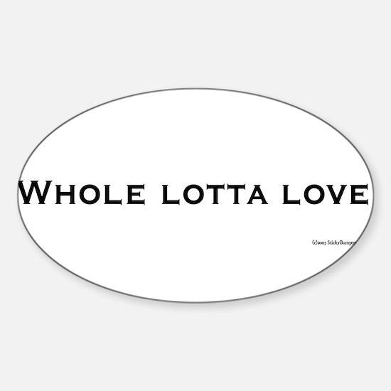 Whole lotta love Decal