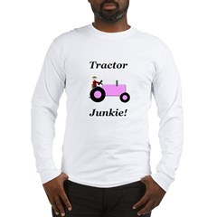 Pink Tractor Junkie Long Sleeve T-Shirt