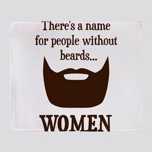 Theres a Name For People Without Beards... WOMEN T