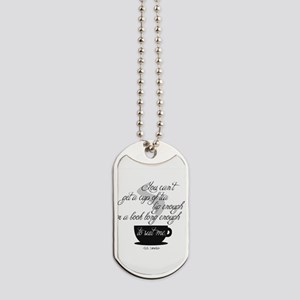 A Cup of Tea Dog Tags