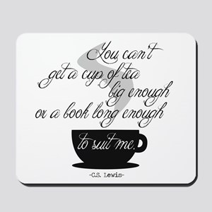 A Cup of Tea Mousepad
