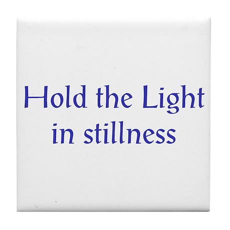 Hold the Light Tile Coaster